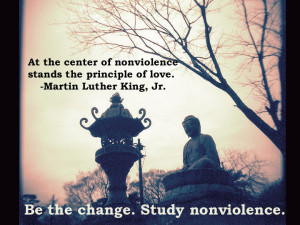Love in action is Thich Nhat Hahn's phrase to describe nonviolent action, but the idea has inspired many.